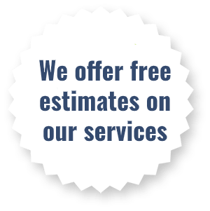 we offer free estimates on our services